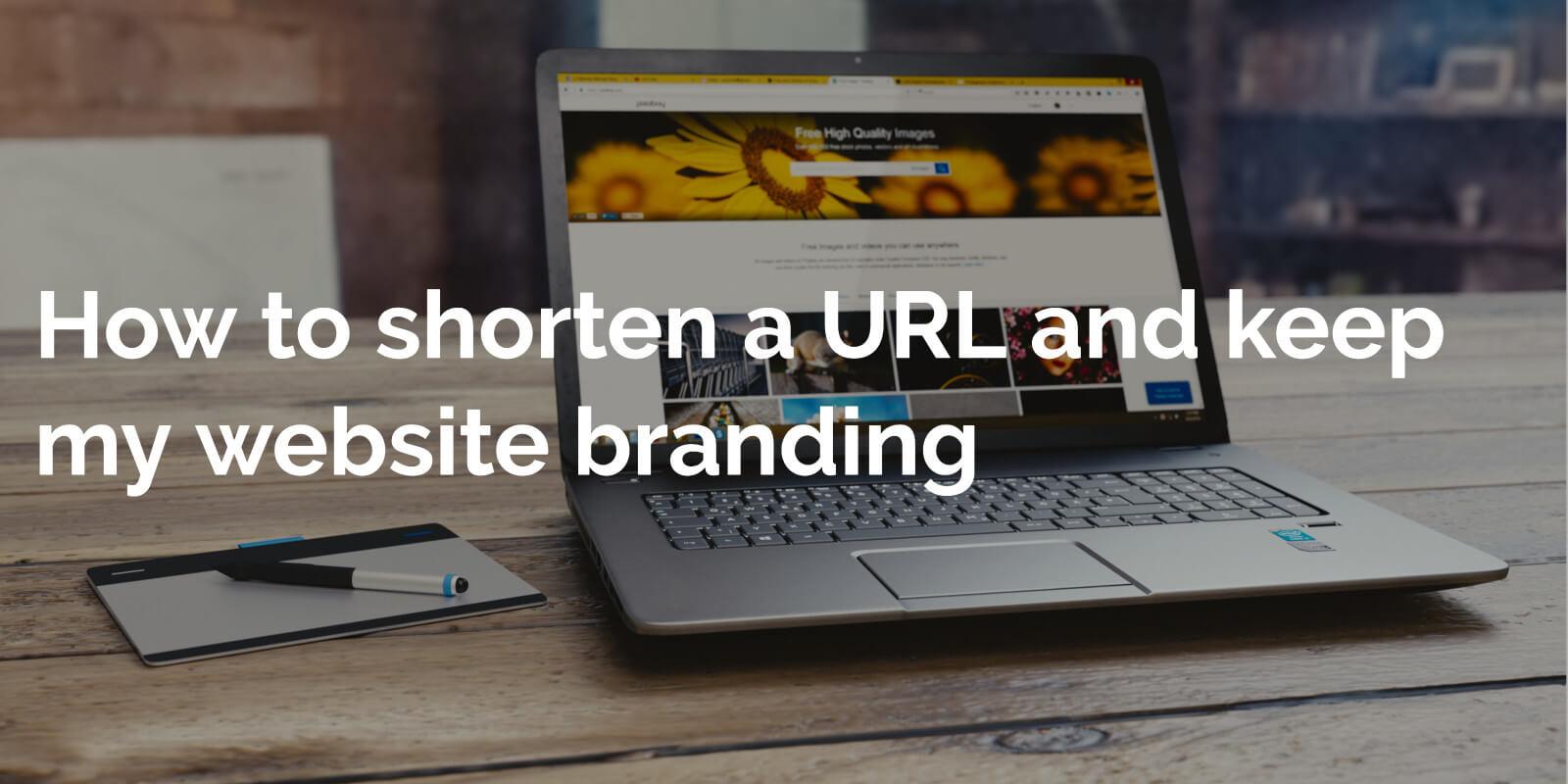 How to shorten a URL and keep my website branding